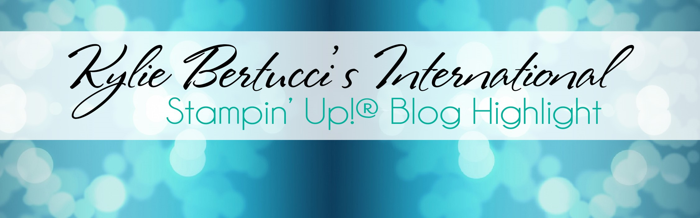 Kylie Bertucci Blog Highlight